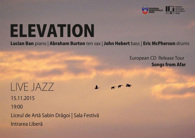 Quartetul Elevation aduce jazzul newyorkez la Arad!